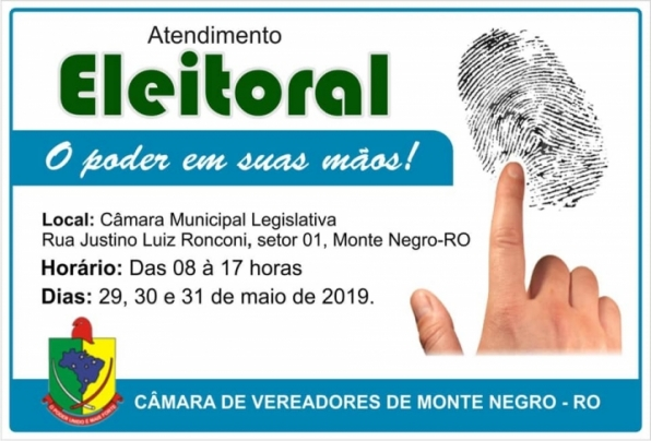Tribunal Regional Eleitoral atenderá nos dias 29, 30 e 31 de maio na Câmara de Monte Negro, em RO